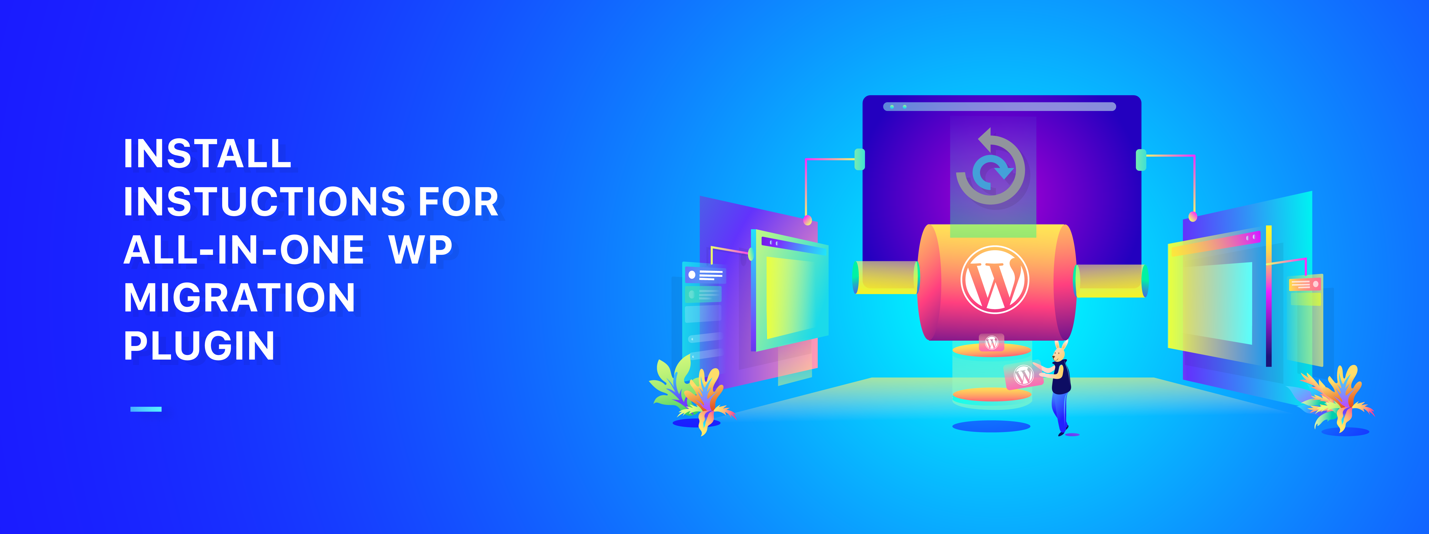 Install Instructions for All-in-One WP Migration Plugin