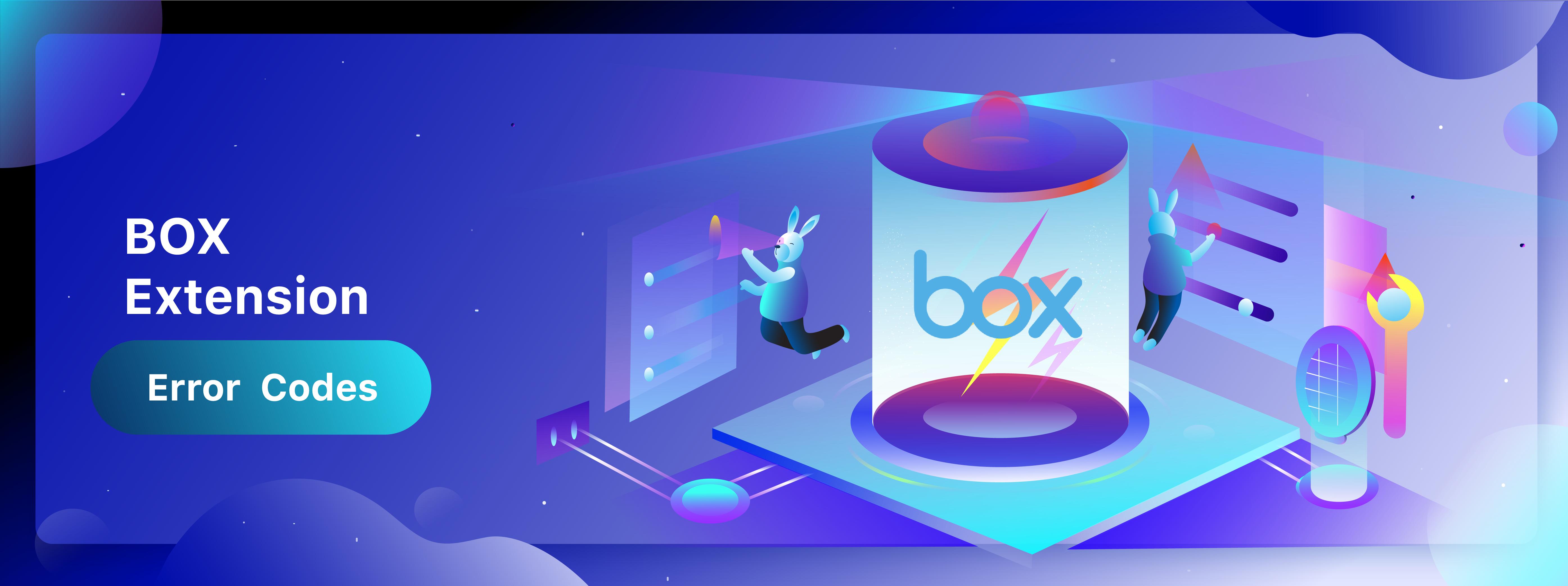 Box Extension Error Codes | HelpDeskHelpDesk